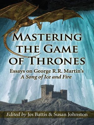 cover image of Mastering the Game of Thrones
