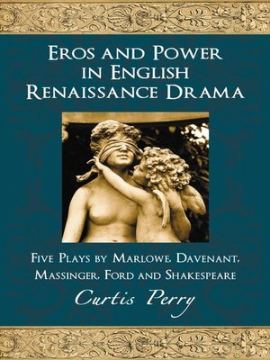 cover image of Eros and Power in English Renaissance Drama