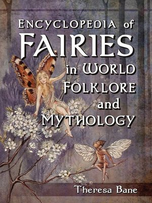 cover image of Encyclopedia of Fairies in World Folklore and Mythology