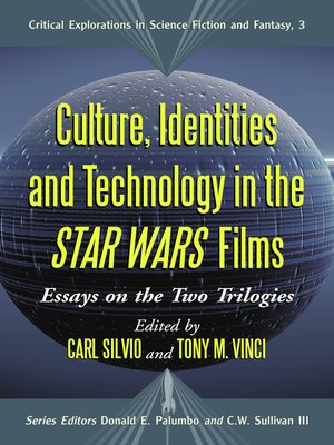 cover image of Culture, Identities and Technology in the Star Wars Films