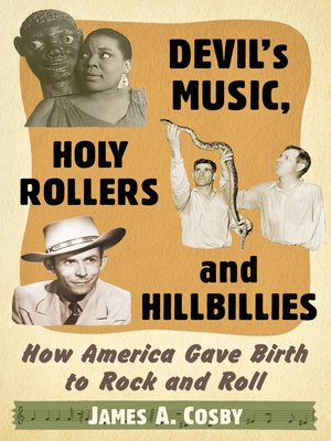 cover image of Devil's Music, Holy Rollers and Hillbillies