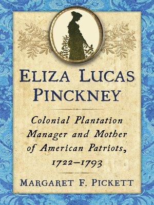 cover image of Eliza Lucas Pinckney