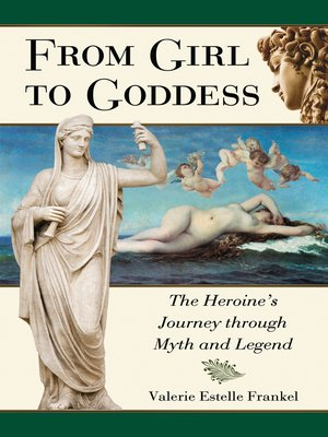 cover image of From Girl to Goddess