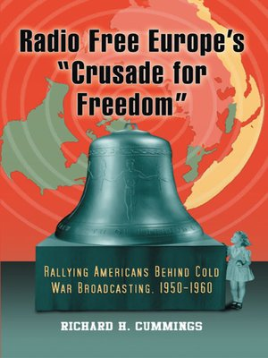 "cover image of Radio Free Europe's ""Crusade for Freedom"""