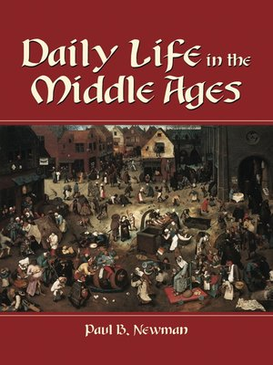 cover image of Daily Life in the Middle Ages