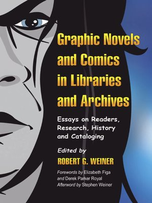 cover image of Graphic Novels and Comics in Libraries and Archives
