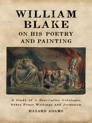 the impact of william blakes life on his poems