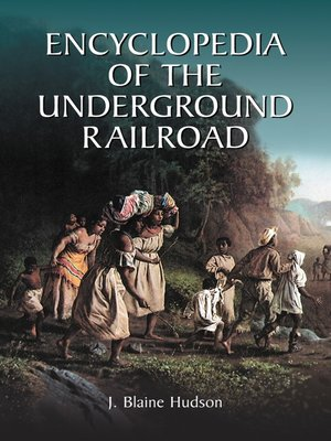 cover image of Encyclopedia of the Underground Railroad