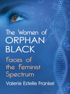 cover image of The Women of Orphan Black