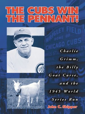 cover image of The Cubs Win the Pennant!