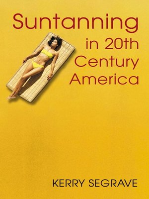 cover image of Suntanning in 20th Century America