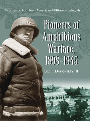 cover image of Pioneers of Amphibious Warfare, 1898-1945