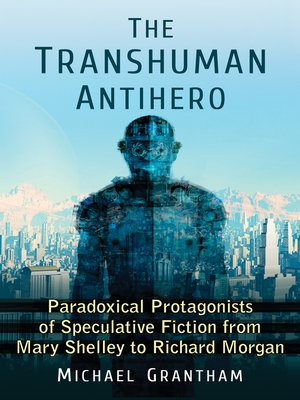 cover image of The Transhuman Antihero