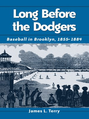 cover image of Long Before the Dodgers