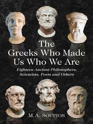 cover image of The Greeks Who Made Us Who We Are