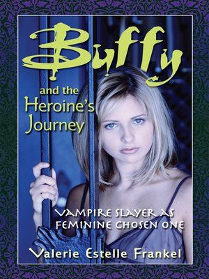 cover image of Buffy and the Heroine's Journey