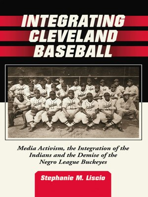 cover image of Integrating Cleveland Baseball
