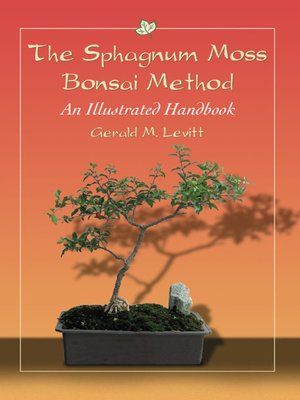 cover image of The Sphagnum Moss Bonsai Method