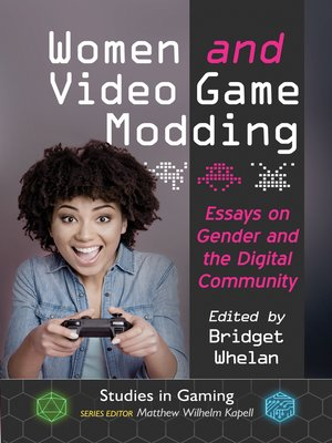 cover image of Women and Video Game Modding
