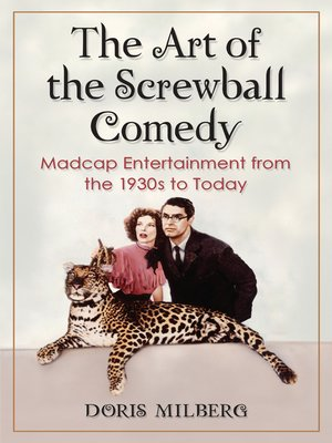 cover image of The Art of the Screwball Comedy