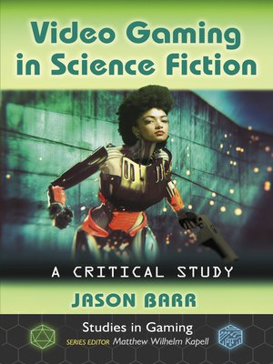 cover image of Video Gaming in Science Fiction