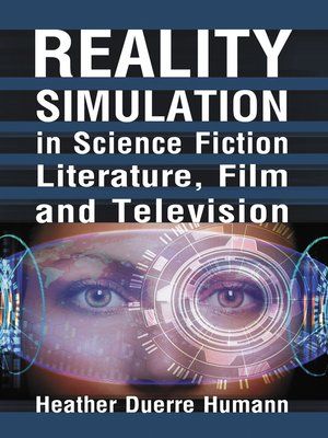 cover image of Reality Simulation in Science Fiction Literature, Film and Television