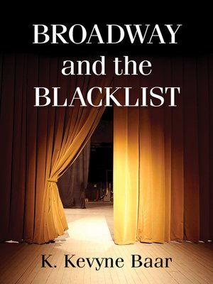 cover image of Broadway and the Blacklist