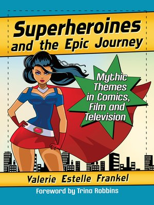 cover image of Superheroines and the Epic Journey