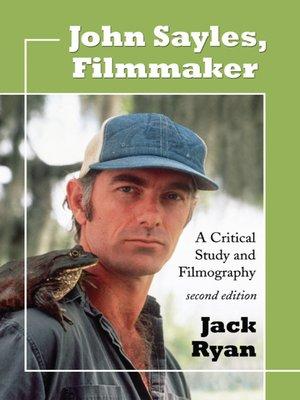 cover image of John Sayles, Filmmaker