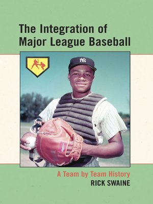 cover image of The Integration of Major League Baseball