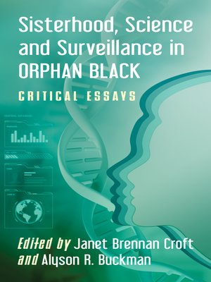 cover image of Sisterhood, Science and Surveillance in Orphan Black