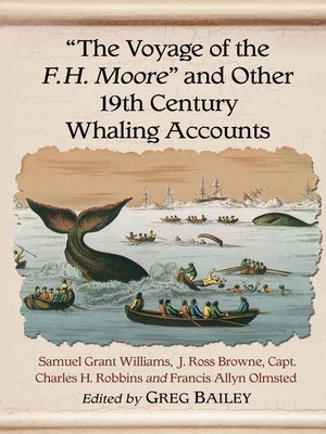 """cover image of """"The Voyage of the F.H. Moore"""" and Other 19th Century Whaling Accounts"""