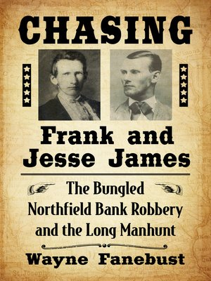 cover image of Chasing Frank and Jesse James