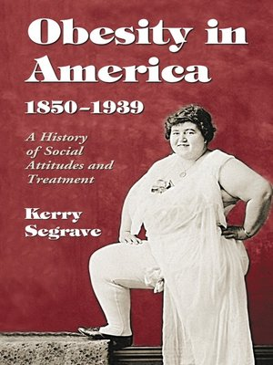 cover image of Obesity in America, 1850-1939