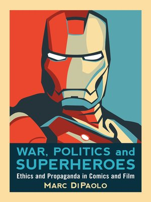 cover image of War, Politics and Superheroes