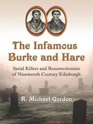cover image of The Infamous Burke and Hare