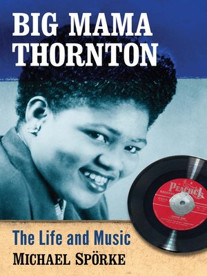 cover image of Big Mama Thornton