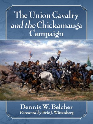 cover image of The Union Cavalry and the Chickamauga Campaign