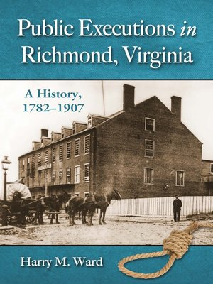 cover image of Public Executions in Richmond, Virginia