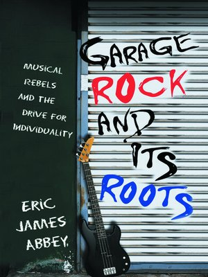 cover image of Garage Rock and Its Roots