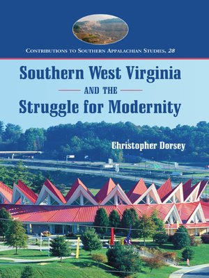 cover image of Southern West Virginia and the Struggle for Modernity