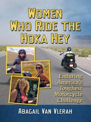 cover image of Women Who Ride the Hoka Hey