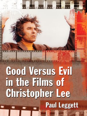 cover image of Good Versus Evil in the Films of Christopher Lee