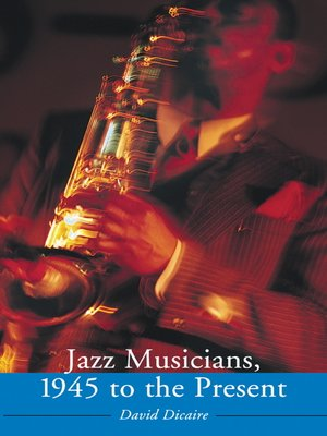 cover image of Jazz Musicians, 1945 to the Present