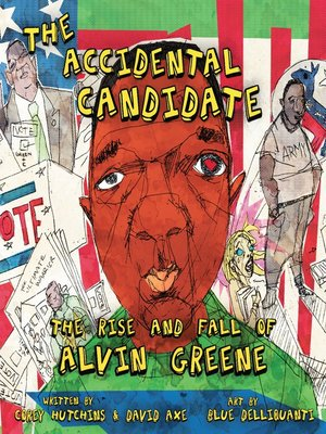 cover image of The Accidental Candidate