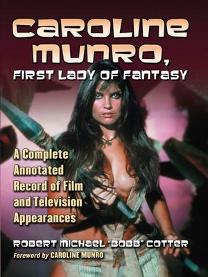 cover image of Caroline Munro, First Lady of Fantasy