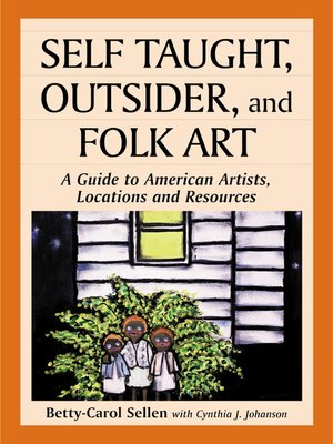 cover image of Self Taught, Outsider, and Folk Art
