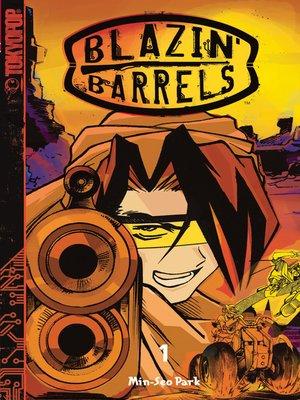 cover image of Blazin' Barrels, Volume 1