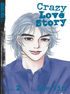 cover image of Crazy Love Story, Volume 2