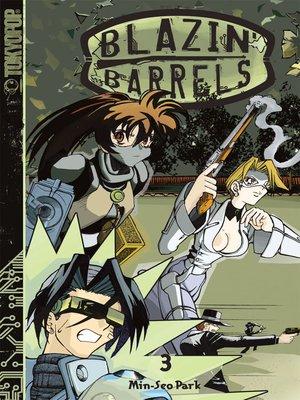 cover image of Blazin' Barrels, Volume 3